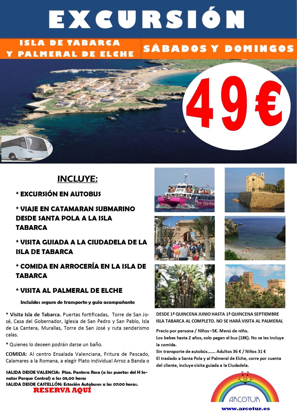 EXCURSION ELCHE ISLA DE TABARCA 2018